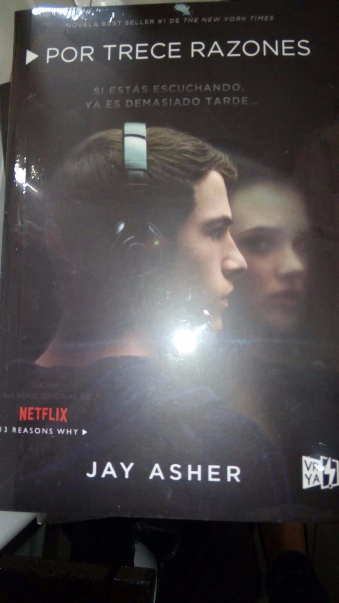 13 Reasons Why Libro Español Por Trece Razones Jay Asher Español Thirteen Reasons Why
