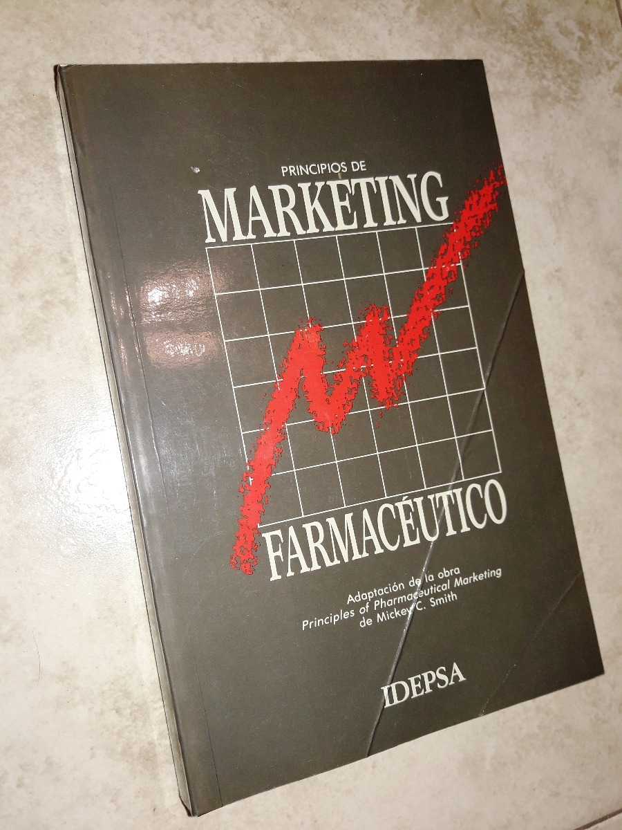 Marketing Farmaceutico Libro Principios De Marketing Farmacéutico Adap De Mickey C Smith