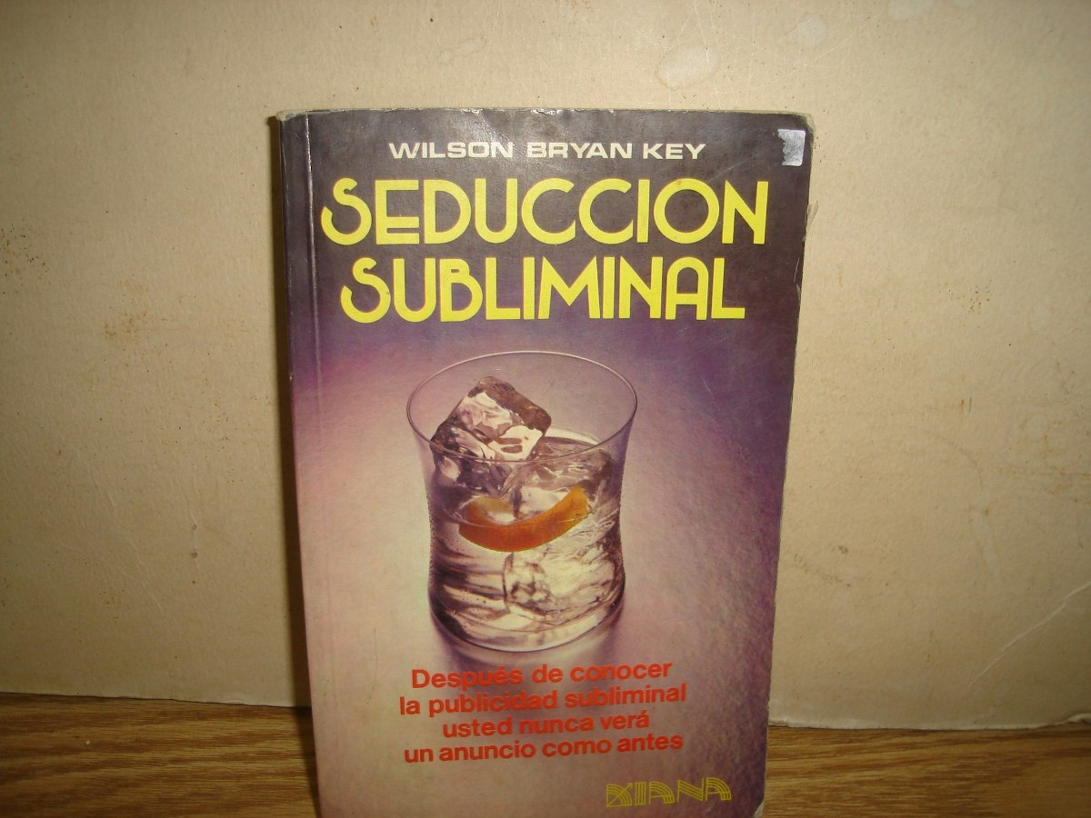 Seduccion Libro Pdf Libro Seduccion Subliminal Wilson Bryan Key Ebook Download
