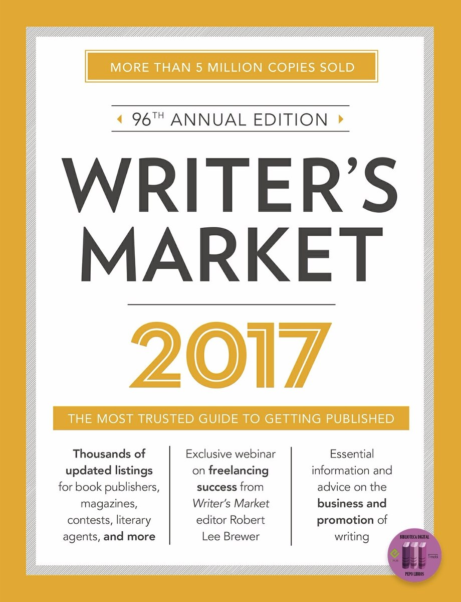 Epub Libres Writer S Market 2017 The Most Trusted Guide Epub