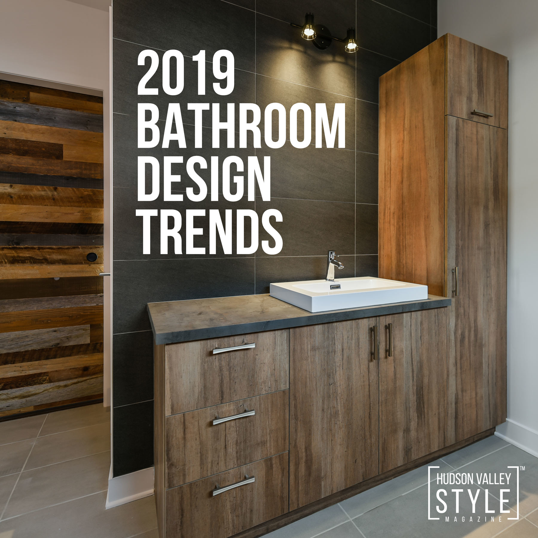 2019 Bathroom Design Trends Bathroom Design Ideas Hudson Valley Style Magazine