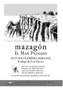22082014 cartel Antonio Ramirez Almanza LAS DUNAS 2