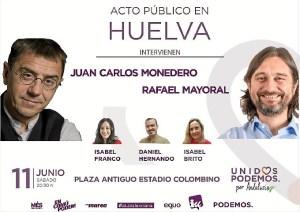 Juan Carlos Monedero y Rafael Mayoral en Huelva