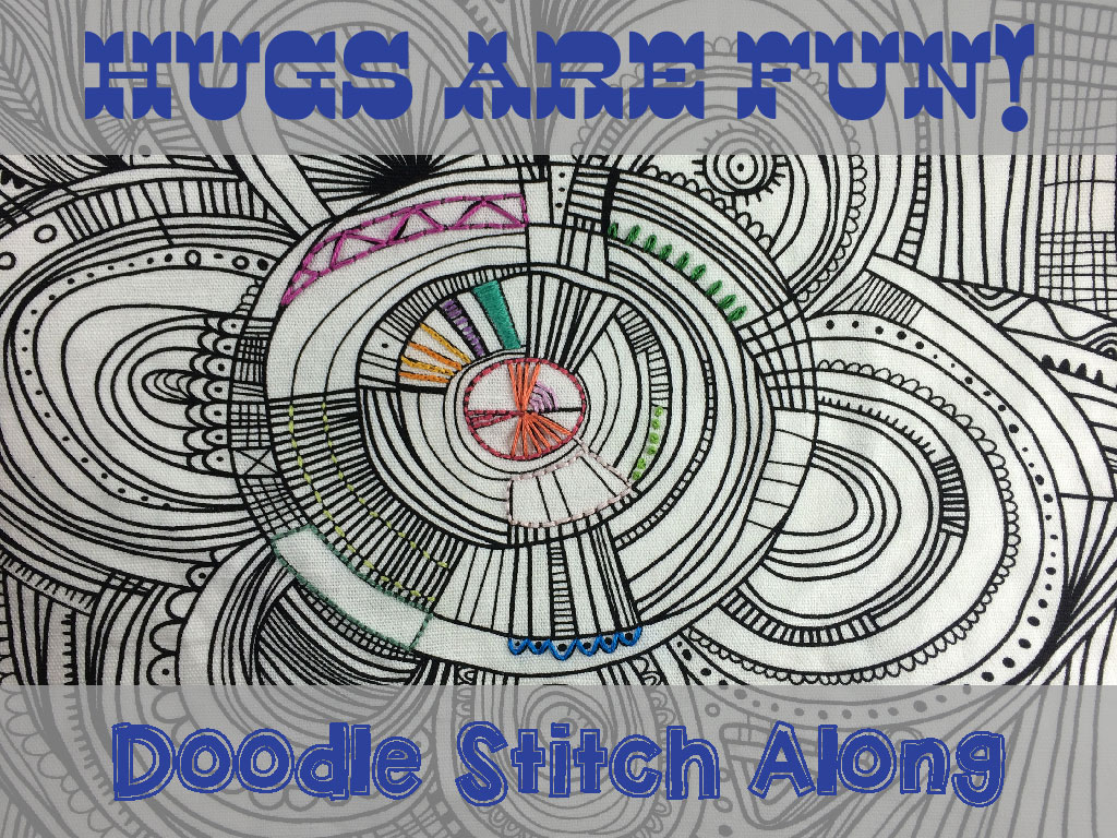 Doodle Stitch Along with Hugs are Fun