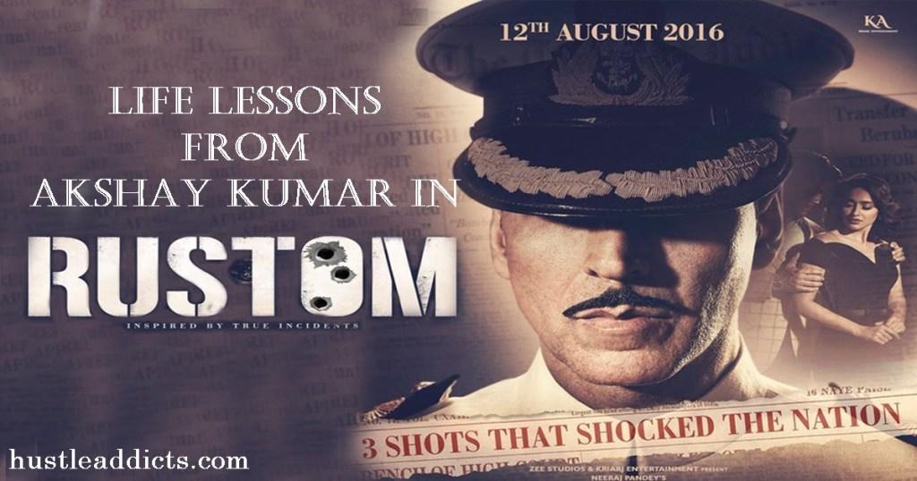 Life Lessons from Akshay Kumar in Rustom