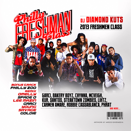Philly Freshman Class 2013 Mixtape by Various Artists Hosted by DJ