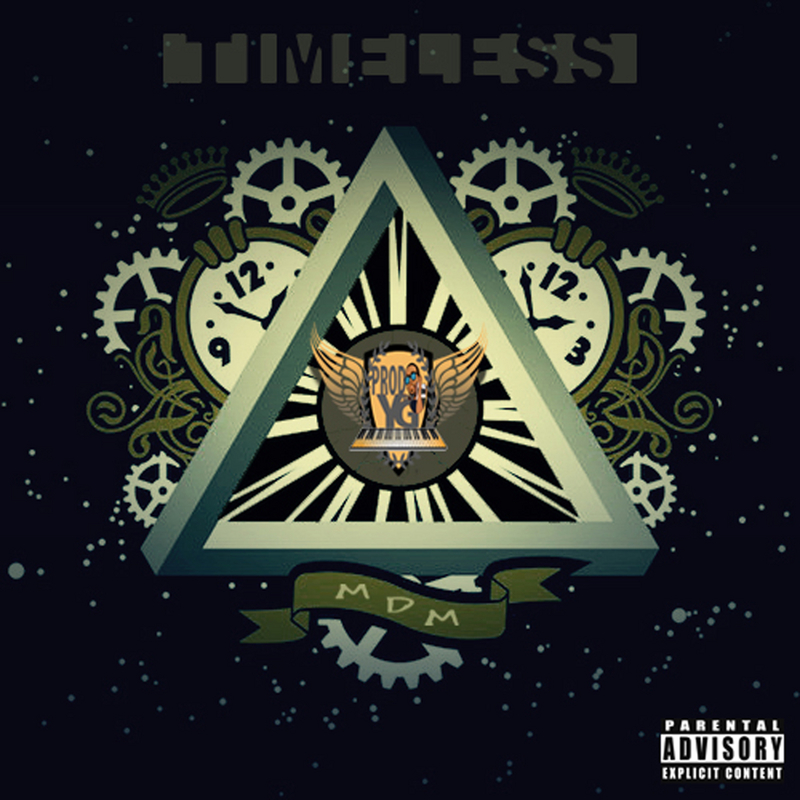 Timeless Mixtape by MDM Hosted by YG