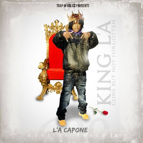 Drake Quotes Wallpaper Hd King L A Mixtape By L A Capone Hosted By Trap A Holics