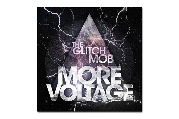 Image of The Glitch Mob - More Voltage (Exclusive Mixtape Stream)