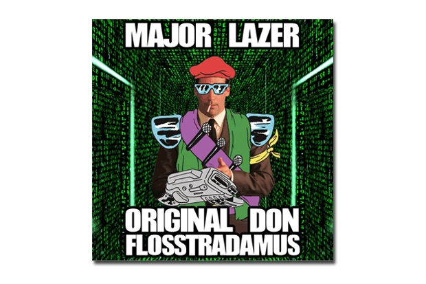 Image of Major Lazer - Original Don (Flosstradamus Remix)