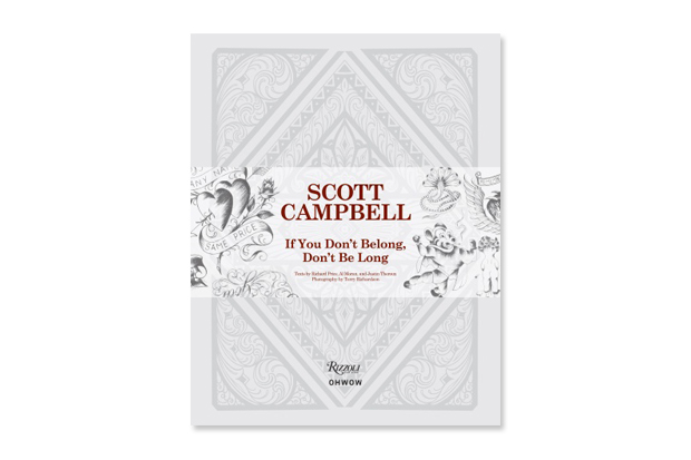 Image of Scott Campbell 'If You Don't Belong, Don't Be Long' Book