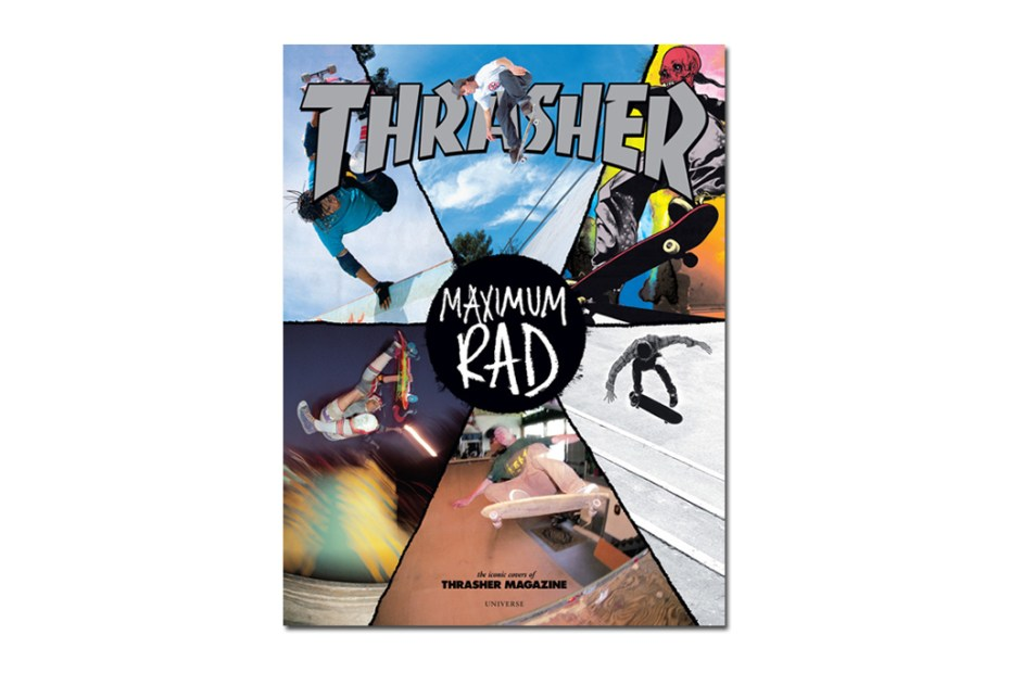 Image of Thrasher 'Maximum Rad' Book