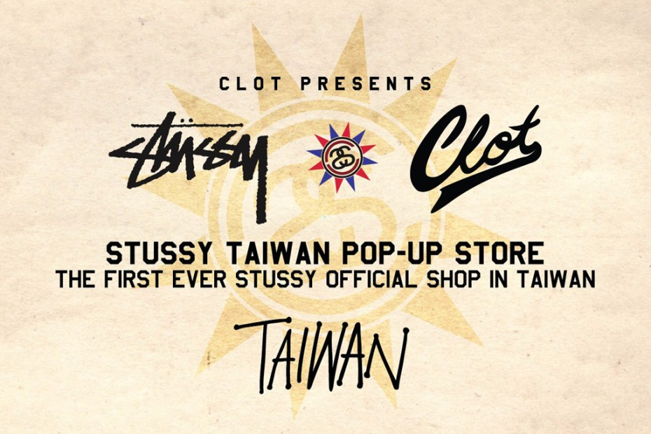 Image of CLOT x Stussy Taiwan Pop-Up Store