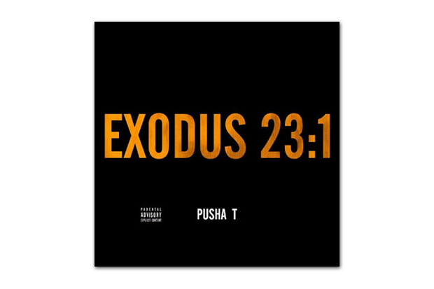 Image of Pusha T - Exodus 23:1