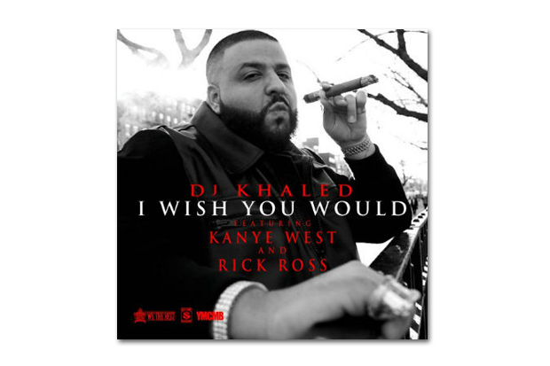 Image of DJ Khaled featuring Kanye West & Rick Ross – I Wish You Would