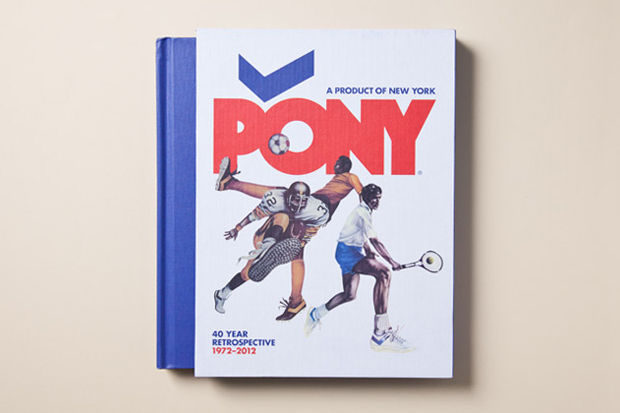 Image of Sneaker Freaker: PONY 40 Year Retrospective 1972-2012 Book