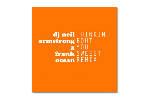 Image of Frank Ocean – Thinkin' Bout You (DJ Neil Armstrong Sweet Remix)