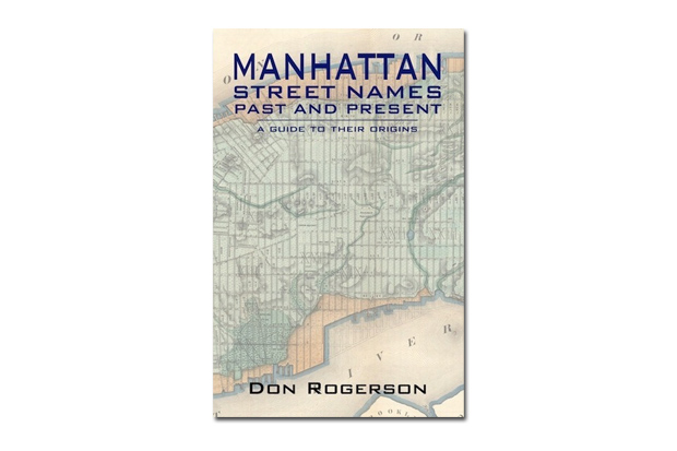 Image of Don Rogerson's Kickstarter Answers How Manhattan Street Names Like the Dirty Lane or the Golden Hill Came To Be