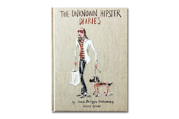 Image of The Unknown Hipster Diaries by Jean-Philippe Delhomme