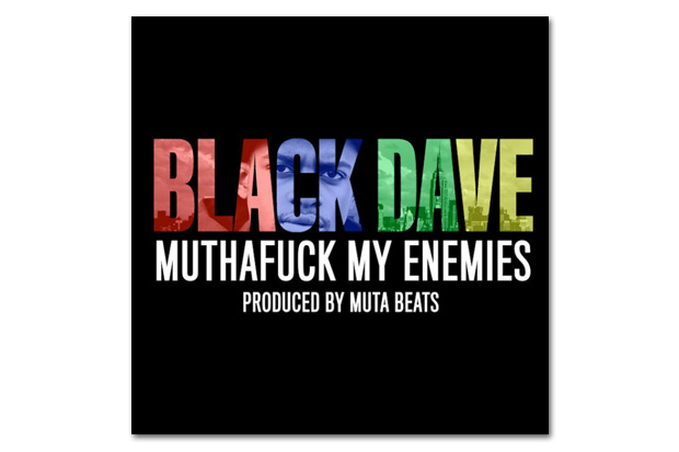 Image of Black Dave – Muthaf*ck My Enemies