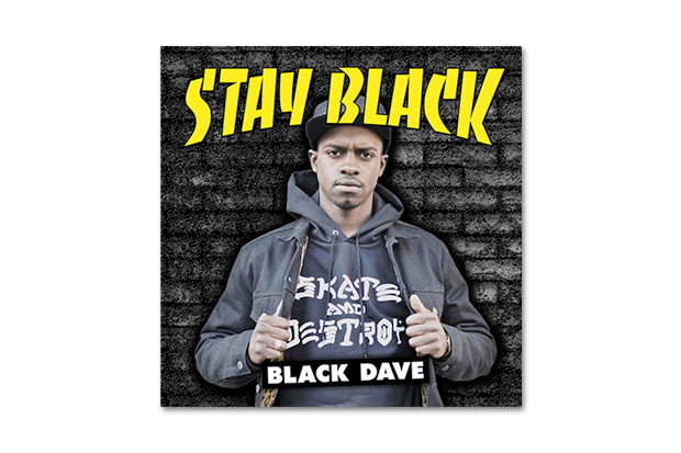 Image of Black Dave – Stay Black (Mixtape) & Muthaf*ck My Enemies (Video Directed by Jason Ano)