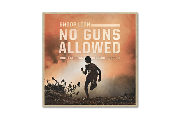 Image of Snoop Lion feat. Drake & Cori B – No Guns Allowed