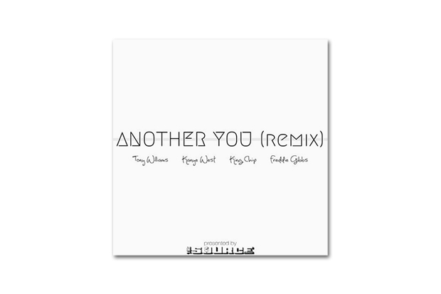Image of Tony Williams featuring King Chip, Freddie Gibbs & Kanye West – Another You (Remix)