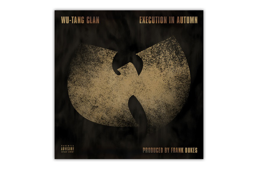 Image of Wu-Tang Clan - Execution in Autumn