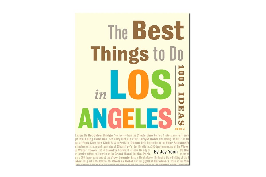 Image of The Best Things to Do in Los Angeles: 1001 Ideas