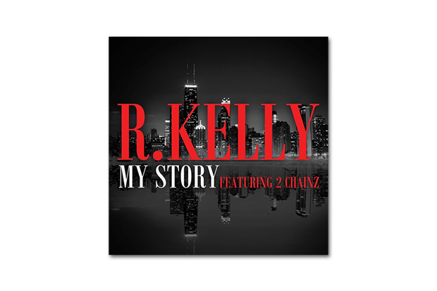 Image of R. Kelly featuring 2 Chainz – My Story