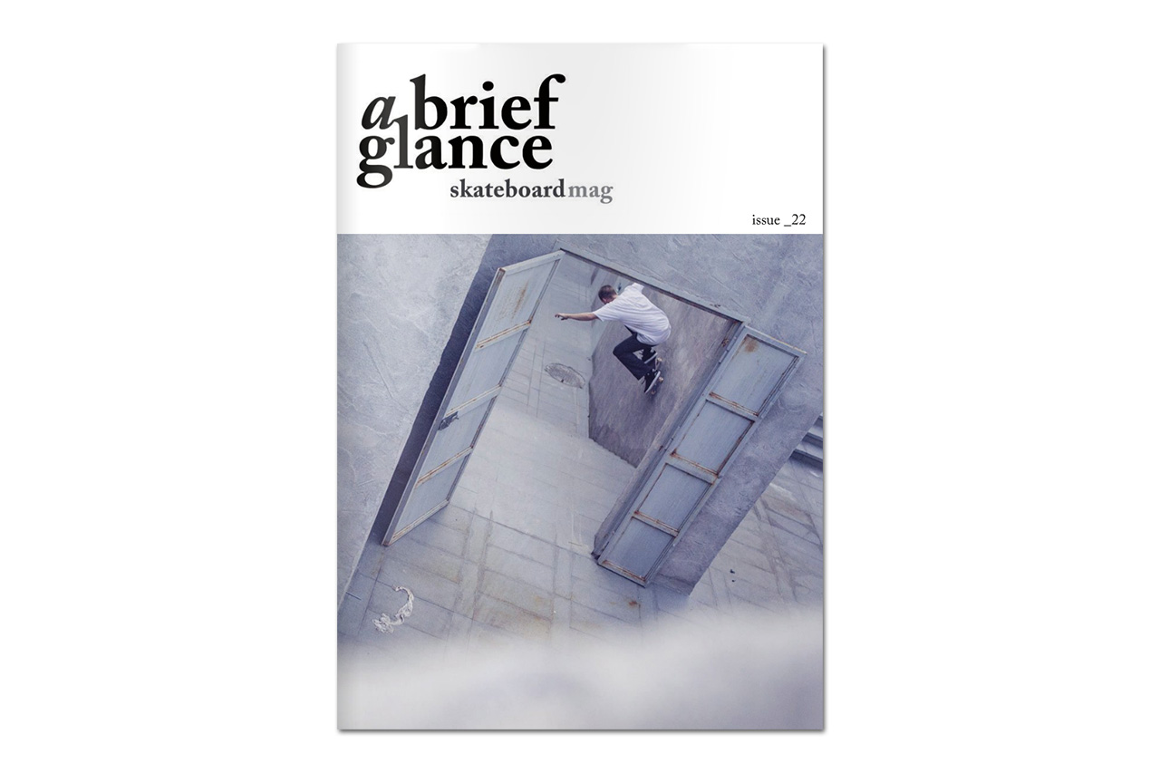 Image of a brief glance Skateboard Magazine Issue 22