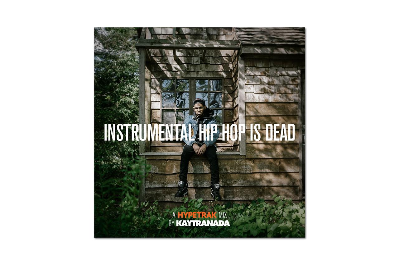 Image of HYPETRAK Mix: INSTRUMENTAL HIP HOP IS DEAD – KAYTRANADA