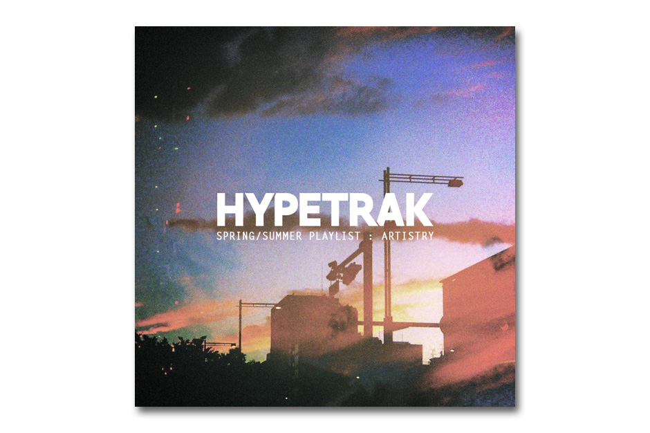 "Image of HYPETRAK's ""Artistry"" Playlist for The HYPEBEAST Paper"