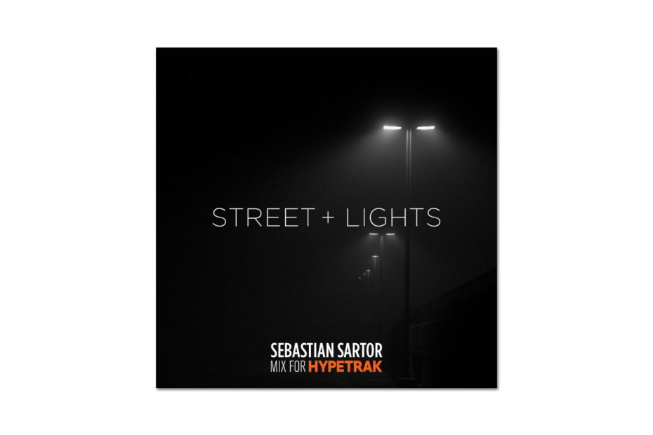Image of HYPETRAK Mix: Sebastian Sartor – Street & Lights