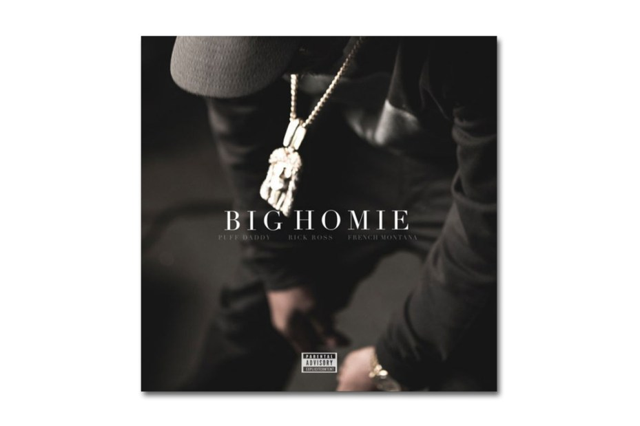 Image of Puff Daddy featuring Rick Ross & French Montana – Big Homie