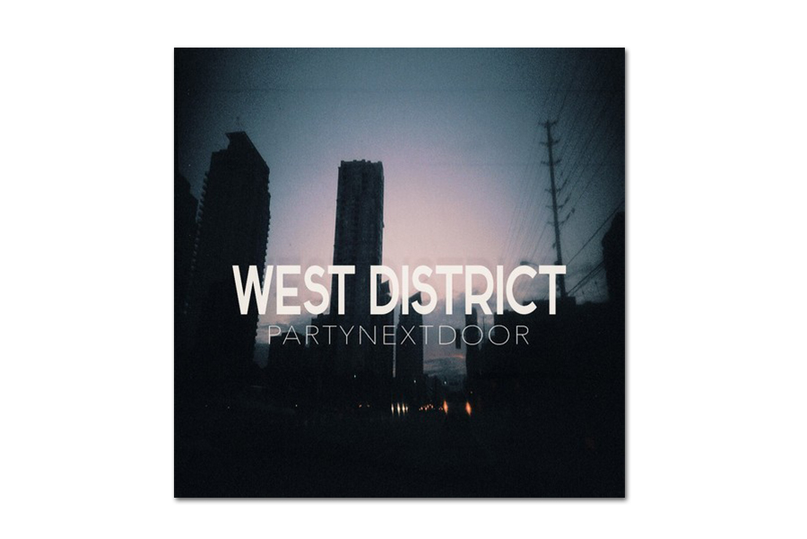 Image of PARTYNEXTDOOR - West Destrict