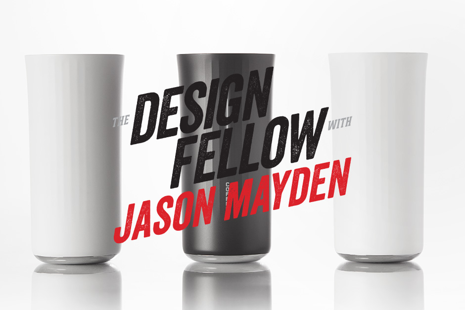 Image of The Design Fellow with Jason Mayden: Small Victories with Vessyl