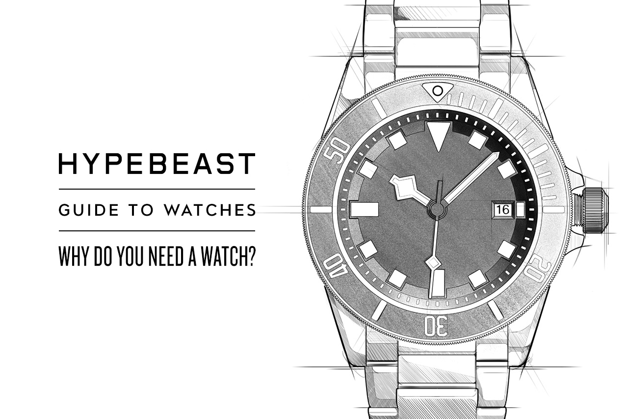 Image of A HYPEBEAST Guide to Watches: Part 1 - Why Do You Need a Watch?