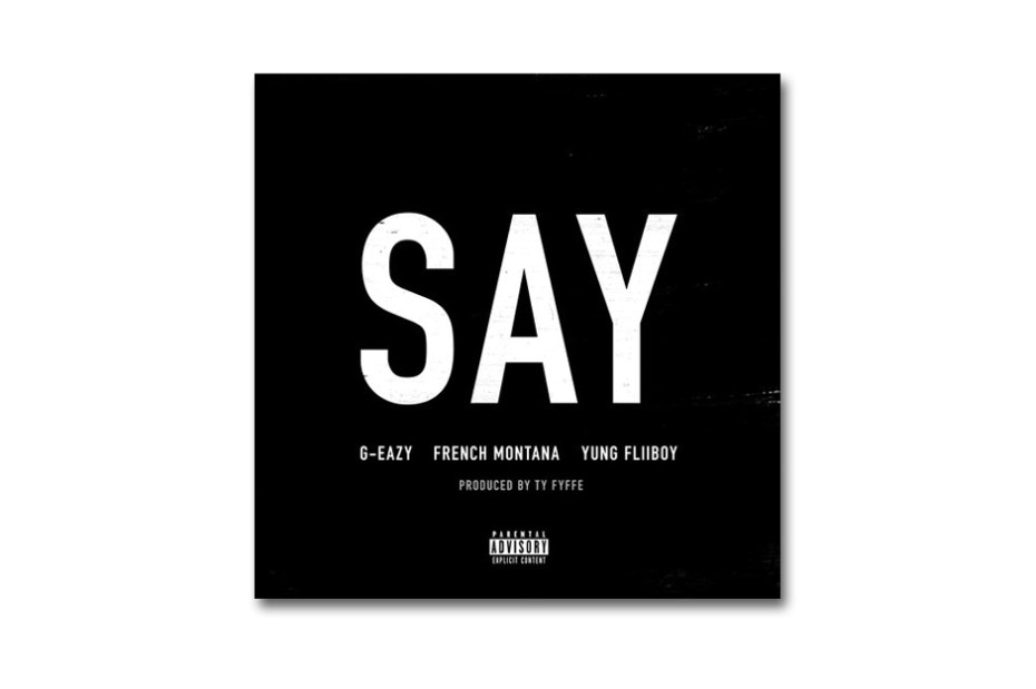 Image of G-Eazy featuring French Montana – Say