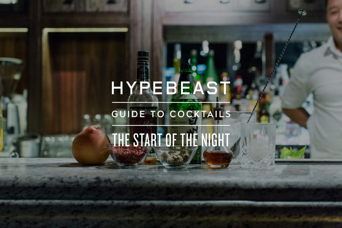 Image of The HYPEBEAST Guide to Cocktails: The Start of the Night