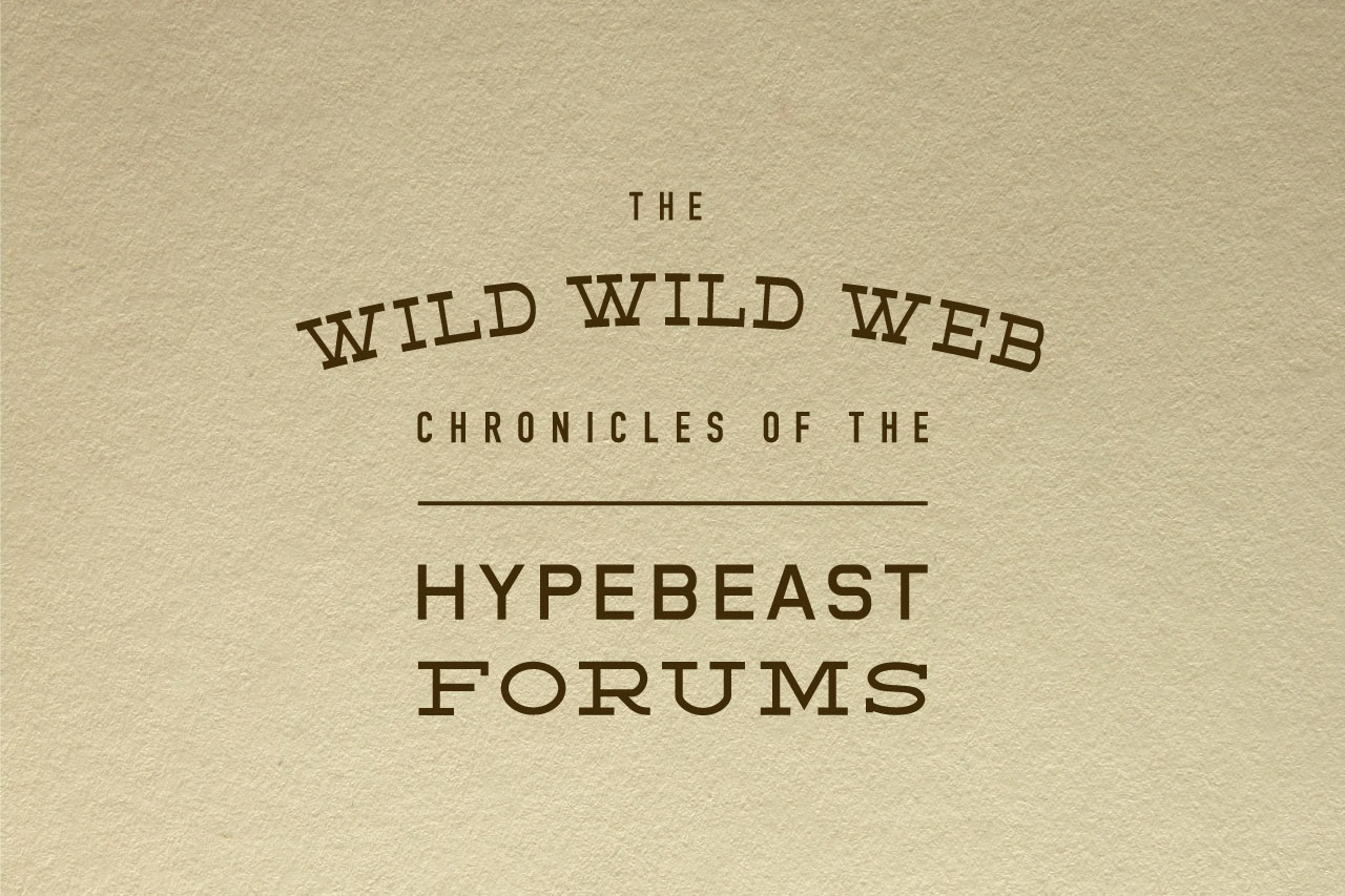 Image of The Wild Wild Web: The Chronicles of the HYPEBEAST Forums
