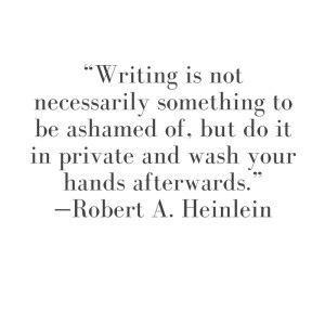 Quote of the day: Robert Heinlein