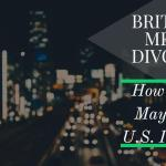 Britain's Messy Divorce: How Brexit May Affect U.S. Investors – Weekly Update for June 27, 2016