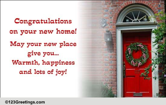 Congratulations On A New Home! Free New Home eCards, Greeting Cards