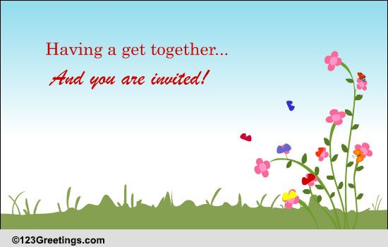 Invite For A Get-together! Free Celebrations eCards, Greeting Cards