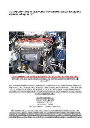 Calaméo - TOYOTA 1997-2002 3S-FE ENGINE WORKSHOP REPAIR