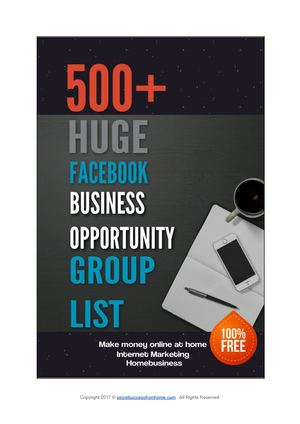 Calaméo - 500+ Huge Facebook Business Opportunity Group List Make