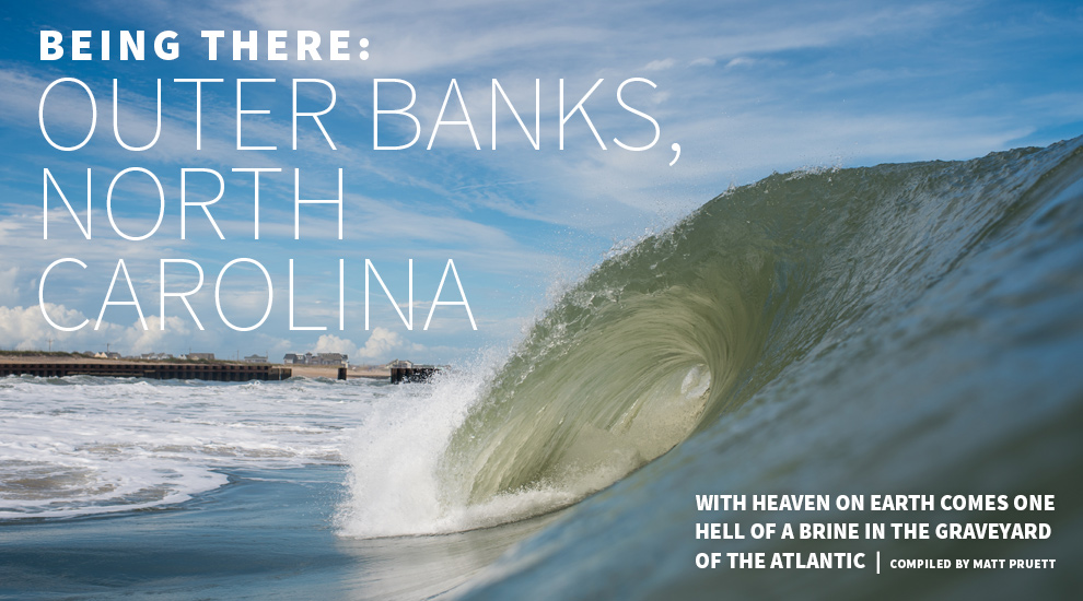 BEING THERE OUTER BANKS, NORTH CAROLINA, SEPT \u002715 SURFLINECOM
