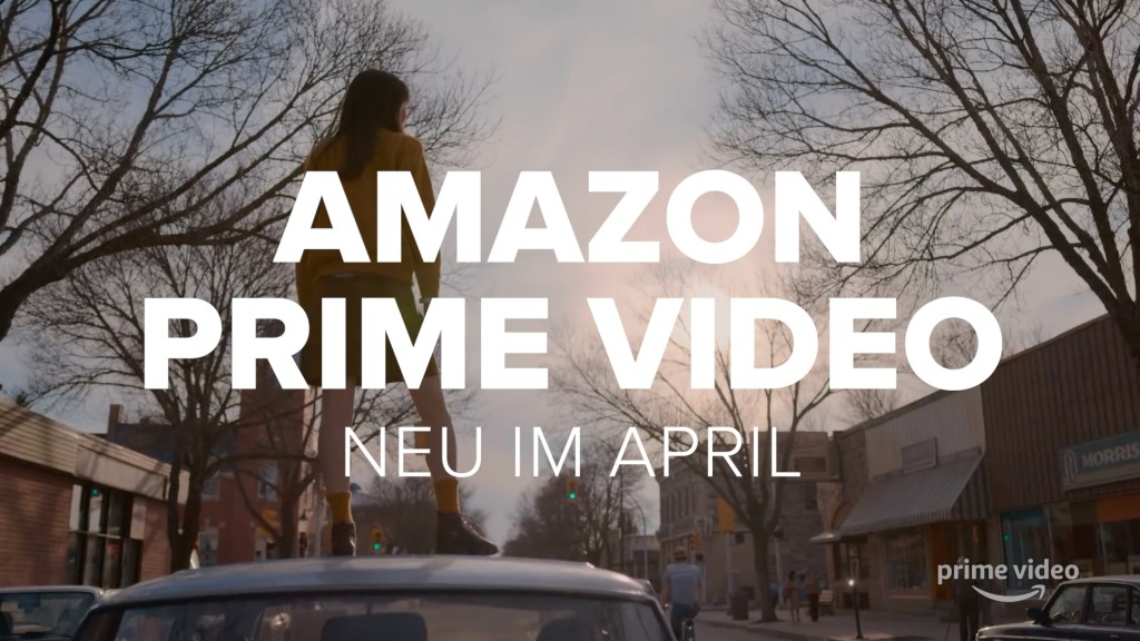 Amazon Prime Video Neue Filme Serien Im April