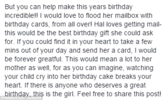 Birthday support: Ms Lyn asked for Facebook users to send Hallee birthday cards and well wishes in a show of support. So far the post has been shared more than 120,000 times